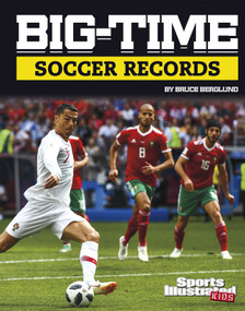 Big-Time Soccer Records by Bruce Berglund, 9781977159090