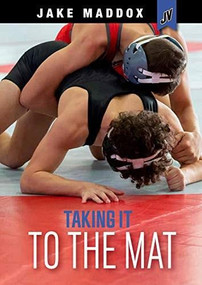 Taking It to the Mat by Jake Maddox, 9781663920386