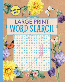 Large Print Floral Word Search by Editors of Thunder Bay Press, 9781645171706