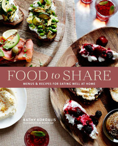 Food To Share (Menus and recipes for eating well at home) by Kathy Kordalis, 9781788793827