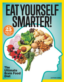 Eat Yourself Smarter! (The Ultimate Brain Food Diet) by Michelle Stacey, 9781951274931