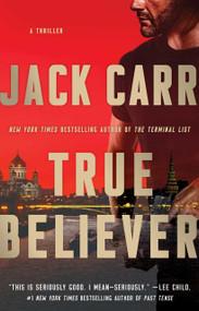 True Believer (A Thriller) - 9781982171445 by Jack Carr, 9781982171445