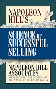 Napoleon Hill's Science of Successful Selling, 9781722503093