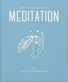 The Little Book of Meditation by Beleta Greenaway, 9781911610885