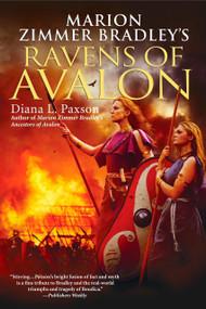 Marion Zimmer Bradley's Ravens of Avalon by Diana L. Paxson, 9780451462114