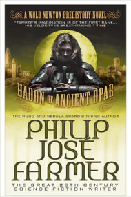 Hadon of Ancient Opar by Philip José Farmer, 9781781162958