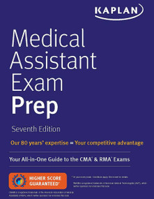 Medical Assistant Exam Prep (Your All-in-One Guide to the CMA & RMA Exams) - 9781506252421 by Kaplan Nursing, 9781506252421