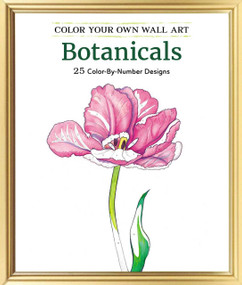 Color Your Own Wall Art Botanicals (25 Color-By-Number Designs) by Adams Media, 9781507200346
