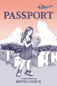 Passport by Sophia Glock, 9780316458986