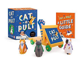 Cat-a-Pult (They fly!) (Miniature Edition) by Sarah Royal, 9780762473724