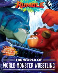 The World of World Monster Wrestling by Maggie Testa, 9781534482500