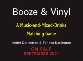 Booze & Vinyl: A Music-and-Mixed-Drinks Matching Game (Miniature Edition) by André Darlington, Tenaya Darlington, 9780762475308