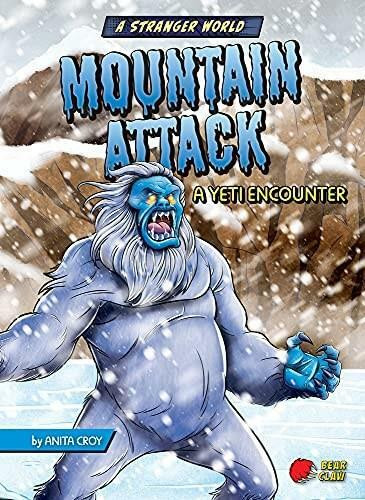Mountain Attack (A Yeti Encounter) by Anita Croy, Diego Vaisberg, 9781636910079