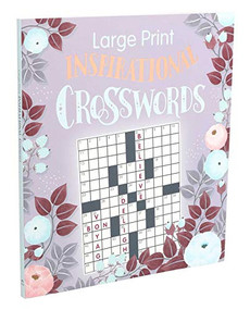Large Print Inspirational Crosswords by Editors of Thunder Bay Press, 9781645170655