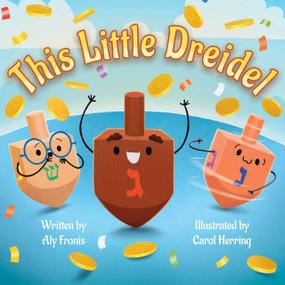 This Little Dreidel by Little Bee Books, 9781499812329