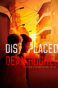 Displaced - 9781534452336 by Dean Hughes, 9781534452336