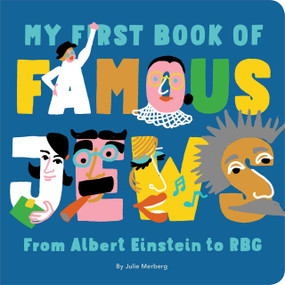 My First Book of Famous Jews by Julie Merberg, 9781950587261