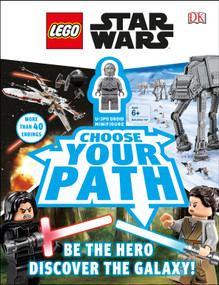 LEGO Star Wars: Choose Your Path by DK, 9781465467560