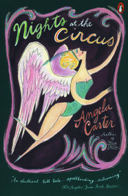Nights at the Circus by Angela Carter, 9780140077032