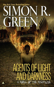 Agents of Light and Darkness by Simon R. Green, 9780441011131