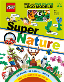 LEGO Super Nature (Includes Four Exclusive LEGO Mini Models) by Rona Skene, 9780744028577