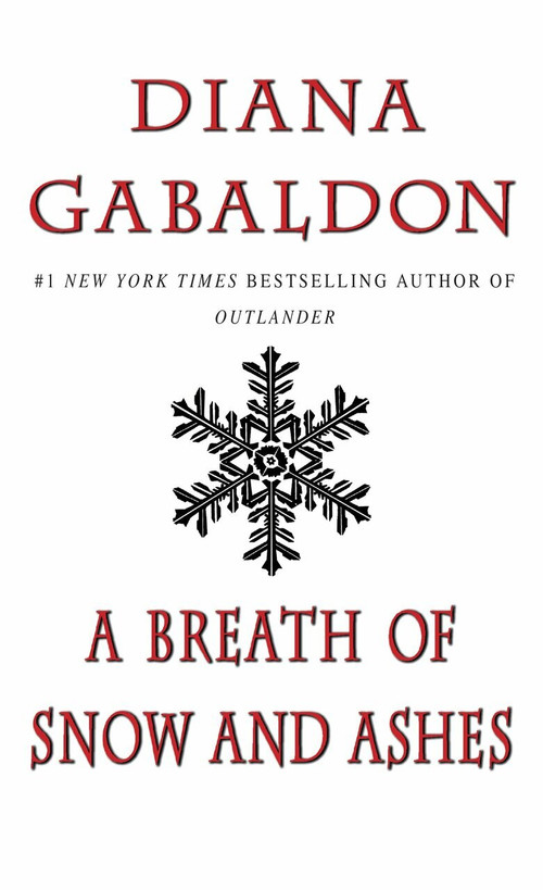 A Breath of Snow and Ashes - 9780440225805 by Diana Gabaldon, 9780440225805