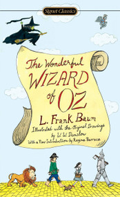 The Wonderful Wizard of Oz - 9780451530295 by L. Frank Baum, Regina Barreca, 9780451530295