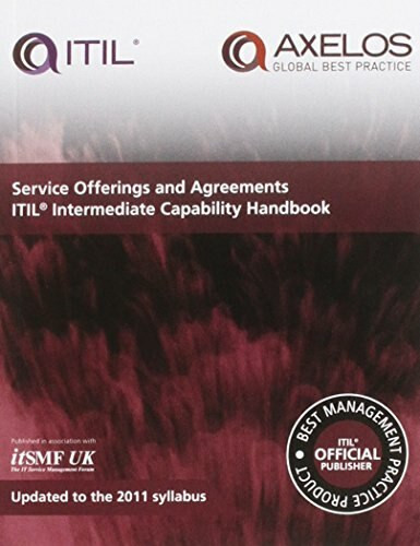 Service Offerings and Agreements: ITIL 2011 Intermediate Capability Handbook (Miniature Edition) by itSMF UK, 9780113314492