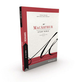 By the Book Series: MacArthur, Romans, Paperback, Comfort Print (Unleashing God's Truth One Verse at a Time) by John F. MacArthur, Thomas Nelson, 9780785255581