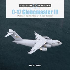 C-17 Globemaster III (McDonnell Douglas& Boeing's Military Transport) by Ken Neubeck, 9780764362880