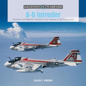 A-6 Intruder (Grumman's All-Weather Interdictor from Vietnam to the Persian Gulf) by Yasmeen Westwood, Ellen Valladares, 9780764362767