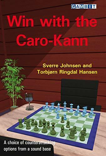 Win with the Caro-Kann by Sverre Johnsen, Torbjorn Ringdal Hansen, 9781911465676