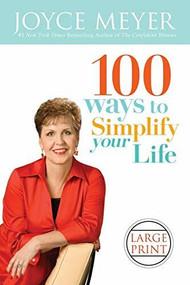 100 Ways to Simplify Your Life - 9780446509398 by Joyce Meyer, 9780446509398