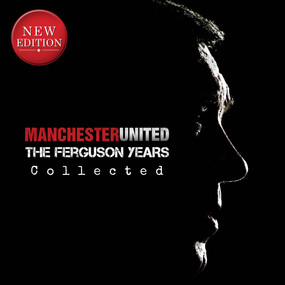 Manchester United (The Ferguson Years Collected) by Michael O'Neill, 9781912918553
