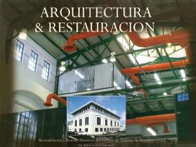Arquitectura & restauración by Rafael Godard, 9789688609590