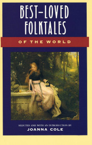 Best-Loved Folktales of the World by Joanna Cole, 9780385189491
