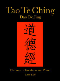 Tao Te Ching (Dao De Jing) (The Way to Goodness and Power) - 9781782743224 by Lao Tzu, James Trapp, 9781782743224