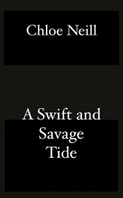 A Swift and Savage Tide by Chloe Neill, 9781984806703