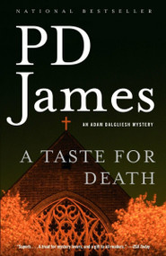 A Taste for Death by P. D. James, 9781400096473