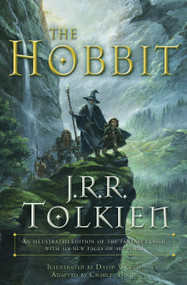 The Hobbit (Graphic Novel) (An illustrated edition of the fantasy classic) by J.R.R. Tolkien, David Wenzel, Chuck Dixon, Sean Deming, 9780345445605
