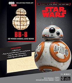 INCREDIBUILDS: JOURNEY TO STAR WARS: THE LAST JEDI: BB-8 3D WOOD MODEL AND BOOK by INSIGHT EDITIONS,, 9781682980880