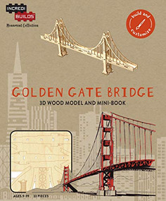 INCREDIBUILDS MONUMENT COLLECTION: SAN FRANCISCO: GOLDEN GATE BRIDGE by INSIGHT EDITIONS,, 9781682981122