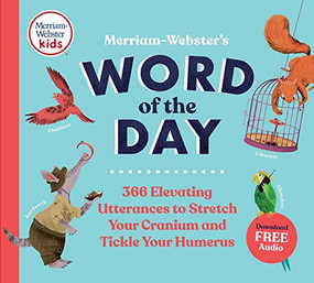 Merriam Webster's Word of the Day by M-W Editors, 9780877791232
