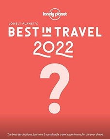 Lonely Planet's Best in Travel 2022 16 by Lonely Planet, 9781788689199