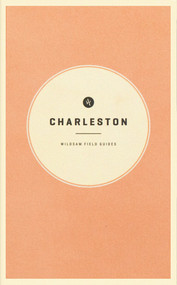 Wildsam Field Guides: Charleston by Taylor Bruce, Teil Duncan, 9781495155352