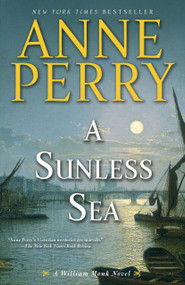A Sunless Sea (A William Monk Novel) by Anne Perry, 9780345510655