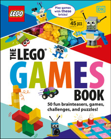 The LEGO Games Book (50 Fun Brainteasers, Games, Challenges, and Puzzles!) by Tori Kosara, 9781465497864