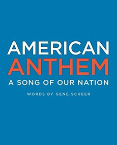 American Anthem (A Song of Our Nation) by Gene Scheer, Fahmida Azim, Elizabeth Baddeley, Matt Faulkner, Michelle Lee, Rafael Lopez, Veronica Jamison, Christine Almeda, Edel Rodriguez, James McMullan, Laura McGee Kvasnosky, Kate Harvey McGee, London Ladd, Jacqueline Alcantara, 9780593465547
