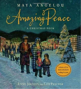 Amazing Peace (A Christmas Poem) - 9780375841507 by Maya Angelou, Steve Johnson, Lou Fancher, 9780375841507