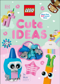 LEGO Cute Ideas (With Exclusive Owlicorn Mini Model) by Rosie Peet, 9781465492357